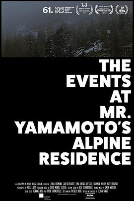 The Events at Mr. Yamamoto's Alpine Residence